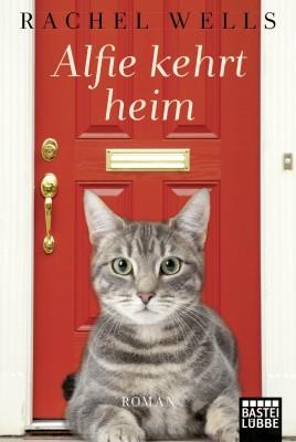 Alfie kehrt heim - Ein Katzenroman