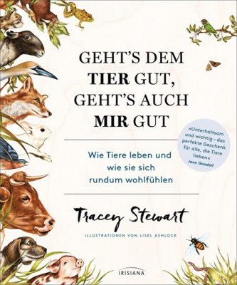 Tracey Stewart - Gehts dem Tier gut, gehts auch mir gut