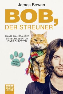 Bob, der Streuner - Bastei Luebbe