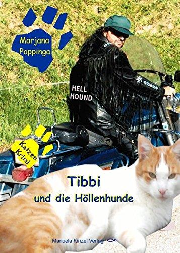 Tibbi und die Höllenhunde – Ein Katzenkrimi
