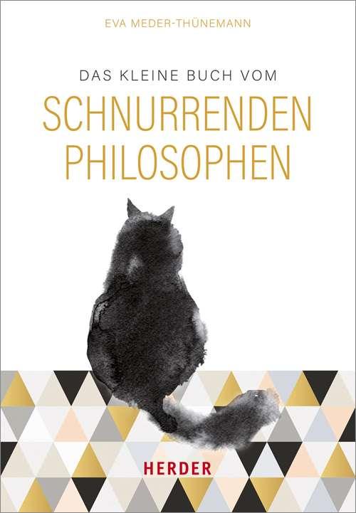 Das kleine Buch vom schnurrenden Philosophen