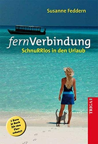 fernVerbindung: SchnuRRlos in den Urlaub