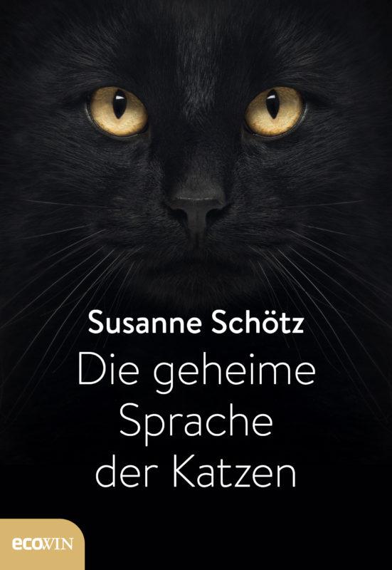 Susanne Schötz - Die geheime Sprache der Katzen