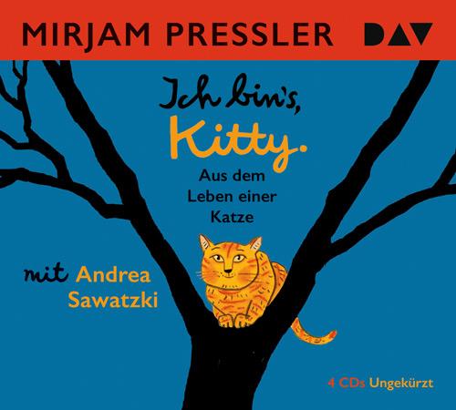 Mirjam Pressler - Ich bin's, Kitty. Aus dem Leben einer Katze