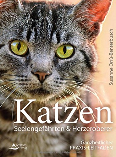 Susanne Orrù-Benterbusch: Katzen – Seelengefährten & Herzeroberer