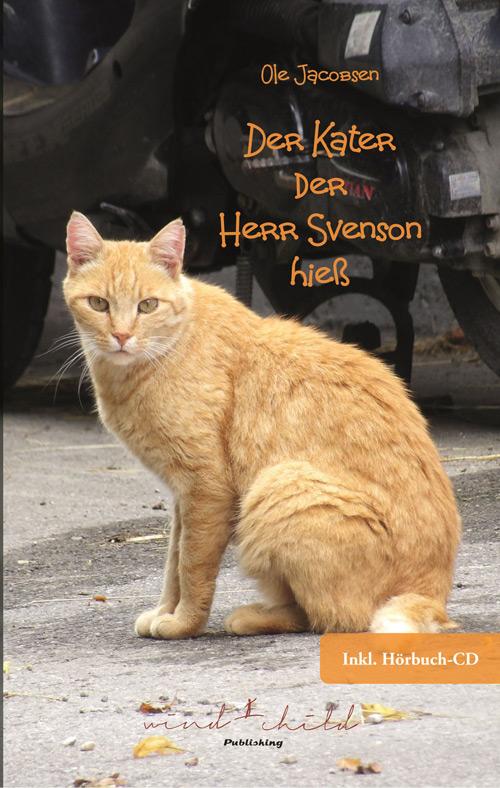 Ole Jacobsen-Der Kater, der Herr Svensson hieß (Buch inkl. Hörbuch)
