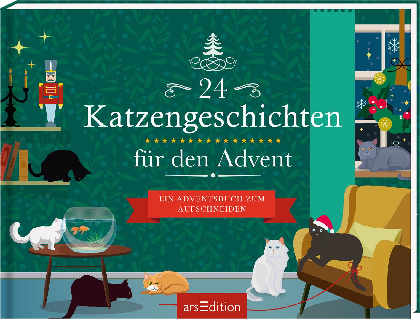 24 Katzengeschichten für den Advent - Ein Adventsbuch zum Aufschneiden