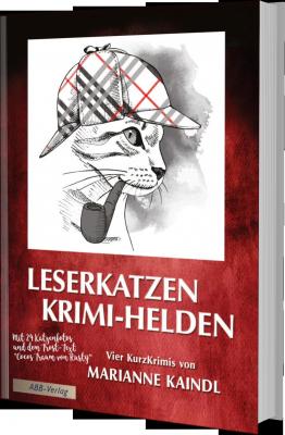 Marianne Kaindl: Leserkatzen – Krimi-Helden