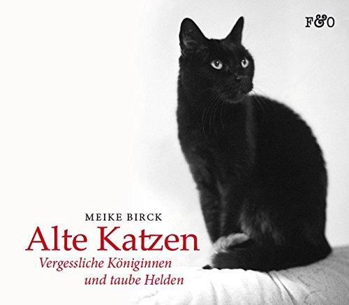 Meike Birck - Alte Katzen