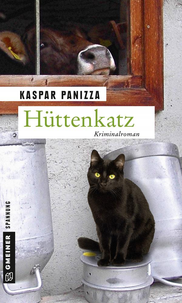 Kaspar Panizza - Hüttenkatz