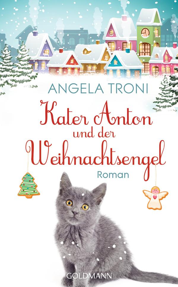 Angela Troni – Kater Anton und der Weihnachtsengel